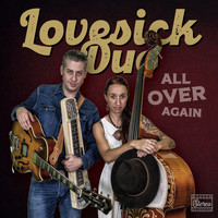 Lovesick Duo - All over Again