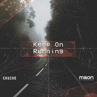 Chucho - Keep on Running