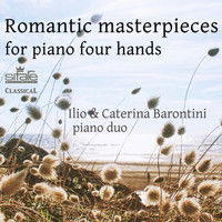 Caterina Barontini - Romantic Masterpieces for Piano Four Hands