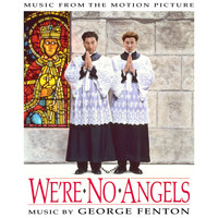 George Fenton - We're No Angels (Music from the Motion Picture)