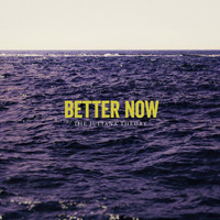 The Juliana Theory - Better Now