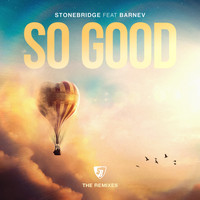 Stonebridge - So Good (The Remixes)