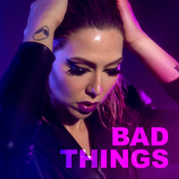 Primo - Bad Things