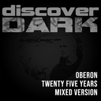 Oberon - Twenty Five Years (Mixed Version)