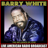 Barry White - The Influence Of Love