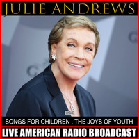 Julie Andrews - Songs For Children The Songs Of Youth