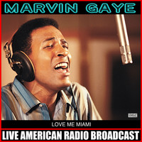 Marvin Gaye - Love Me Miami (Live)