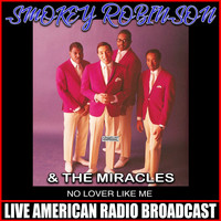 Smokey Robinson & The Miracles - No Lover Like Me