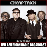 Cheap Trick - No Surrender (Live)