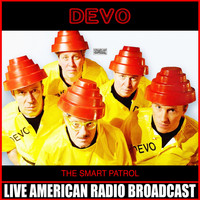 Devo - The Smart Patrol (Live)