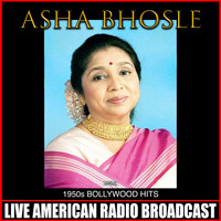 Asha Bhosle - 1950s Bollywood Hits