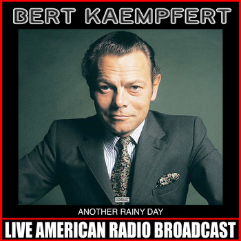 Bert Kaempfert - Another Rainy Sunday