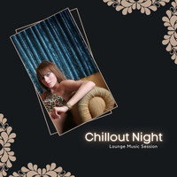 Kile Tinker - Chillout Night - Lounge Music Session