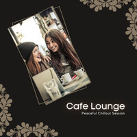 DJ MNX - Cafe Lounge - Peaceful Chillout Session