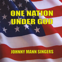 Johnny Mann Singers - One Nation Under God