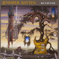Jennifer Batten - Whatever