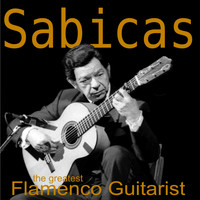 Sabicas - The Greatest Flamenco Guitarist