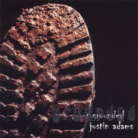 Justin Adams - Grounded