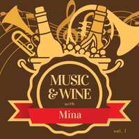 Mina - Music & Wine with Mina, Vol. 1