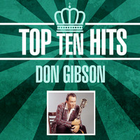 Don Gibson - Top 10 Hits