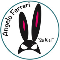 Angelo Ferreri - So Well