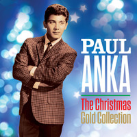 Paul Anka - Paul Anka The Christmas Gold Collection (Remastered)