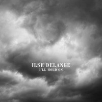 Ilse DeLange - I'll Hold On
