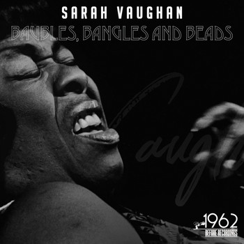 Sarah Vaughan - Baubles, Bangles and Beads