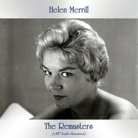 Helen Merrill - The Remasters (All Tracks Remastered)