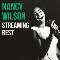 Nancy Wilson - Nancy Wilson, Streaming Best