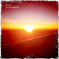 Tony S - The Emergence
