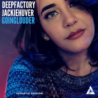 Deep Factory - Going Louder - Acoustic Session (feat. Jackie Huver)