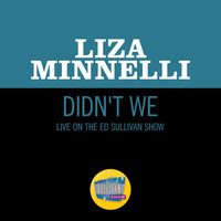 Liza Minnelli - Didn't We (Live On The Ed Sullivan Show, May 18, 1969)