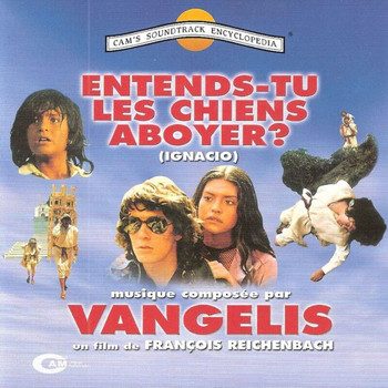 Vangelis - Entends Tu Les Chiens Aboyer? (Original Motion Picture Soundtrack)