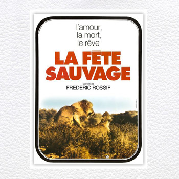 Vangelis - La fete sauvage (Original Motion Picture Soundtrack)