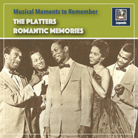The Platters - Musical Moments to remember: Romantic Memories