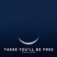 Thomas Lemmer - There You'll Be Free