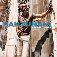 Bantunani - Perspectives