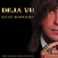 Dave Rodgers - Deja Vu: The Gold Collection