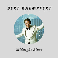 Bert Kaempfert - Midnight Blues