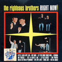 The Righteous Brothers - Right Now !