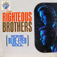 The Righteous Brothers - Some Blue-Eyed Soul
