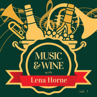 Lena Horne - Music & Wine with Lena Horne, Vol. 1