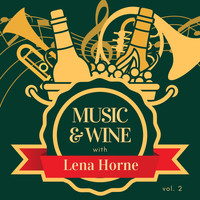 Lena Horne - Music & Wine with Lena Horne, Vol. 2