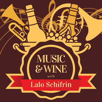 Lalo Schifrin - Music & Wine with Lalo Schifrin
