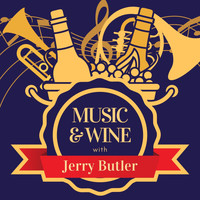 Jerry Butler - Music & Wine with Jerry Butler
