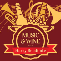 Harry Belafonte - Music & Wine with Harry Belafonte