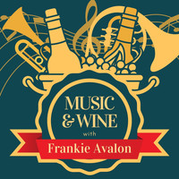 Frankie Avalon - Music & Wine with Frankie Avalon