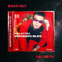 Vincenzo Bles - Via Lattea (Explicit)