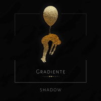 Shadow - Gradiente
